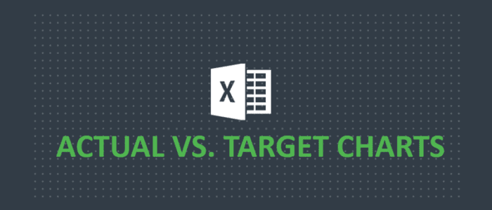 Creating Actual vs Target Chart in Excel