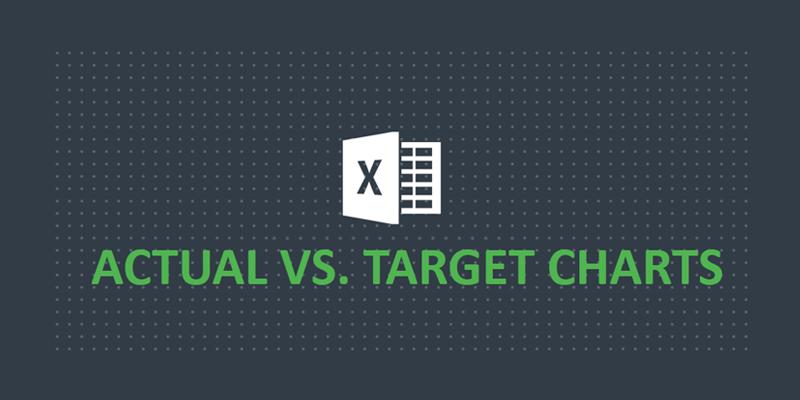 Creating Actual vs Target Chart in Excel